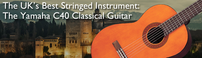 The UK's Best Stringed Instrument - The Yamaha C40 Classical Guitar