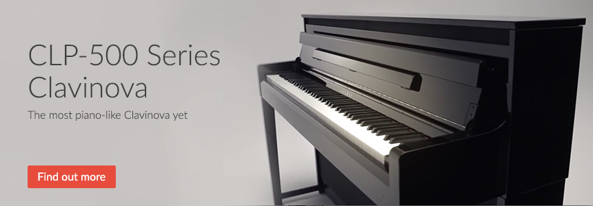 CLP-500 Series Clavinova - The most piano-like Clavinova ever