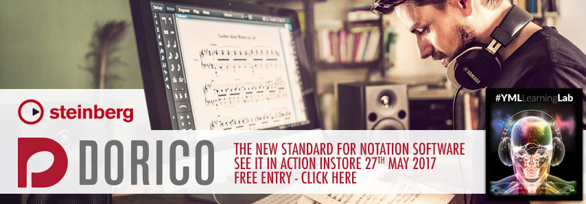 Steinberg's Dorico: The new standard for notation software - see it instore 27th May 2017 - Free Entry, Click here...