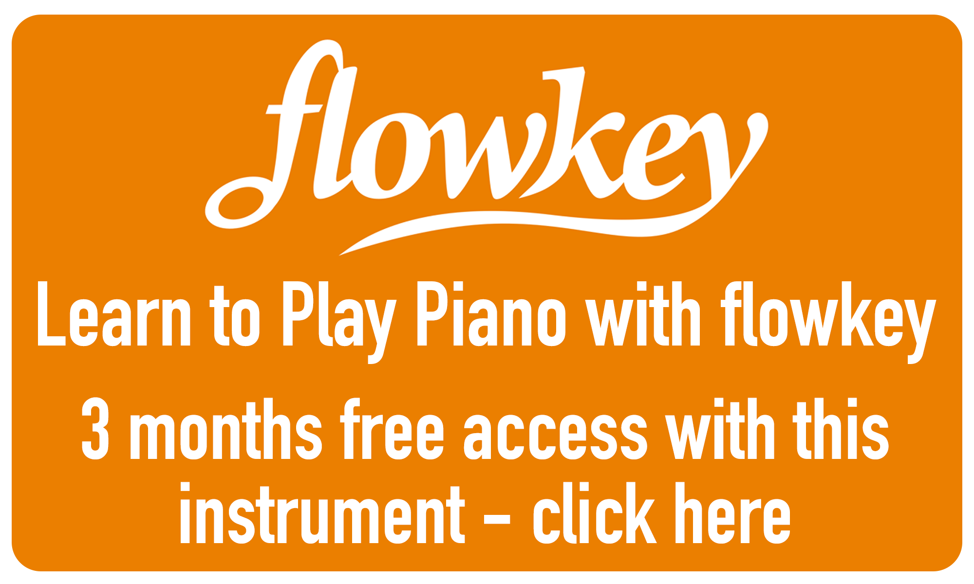 3 months free access to Flowkey - click here