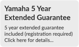 Yamaha 5 Year Extended Guarantee - Click here for details