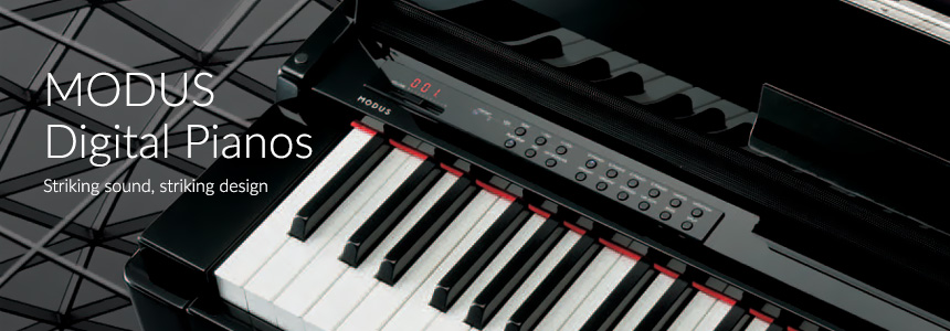 MODUS Digital Pianos - Striking Sound, Striking Design