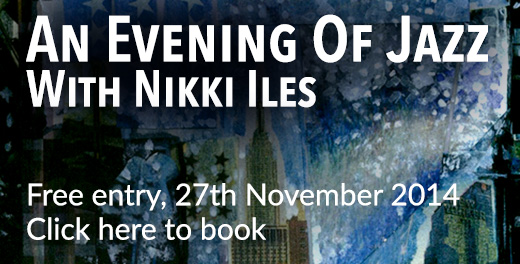 An Evening Of Jazz with Nikki Iles - 27th November 2014 - Click here to book free tickets