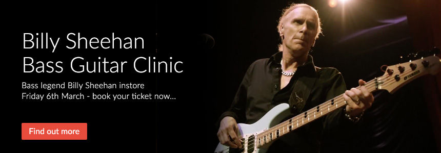 Billy Sheehan Bass Guitar Clinic Friday 6th March - click here to book