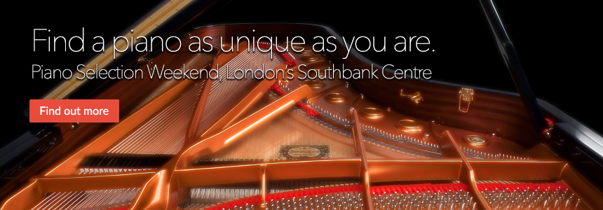 Find a piano as unique as you are - Piano Selection Weekend at London's Southbank Centre