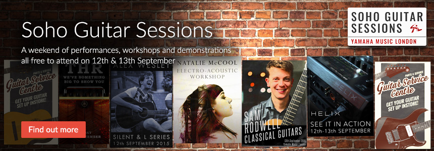 Soho Guitar Sessions - A weekend of performances, workshops and demonstrations all free to attend on 12th and 13th September 2015 - click here to find out more
